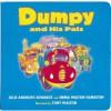 Dumpy and His Pals - Julie Andrews Edwards, Emma Walton Hamilton