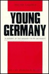 Young Germany: A History of the German Youth Movement (Social Science Classics) - Walter Laqueur