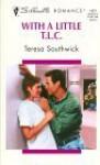 With a Little T.L.C. - Teresa Southwick