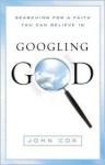 Googling God - John Cox