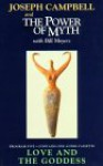 Love and the Goddess: Power of Myth 5 - Joseph Campbell, Bill Moyers