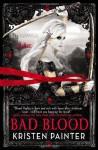 Bad Blood - Kristen Painter