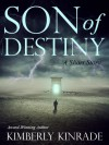 Son of Destiny: A Short Story - Kimberly Kinrade