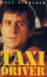 Taxi Driver - Paul Schrader