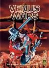 Venus Wars - Yoshikazu Yasuhiko, Alan Gleason & Toren Smith