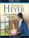 The Convenient Marriage - Caroline Hunt, Georgette Heyer