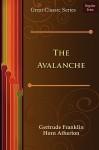 The Avalanche - Gertrude Atherton, Flo Gibson