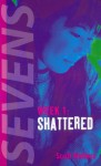 Shattered  - Scott Wallens