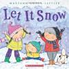 Let It Snow - Maryann Cocca-Leffler