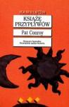 Książę przypływów - Pat Conroy