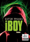 iBoy: Roman (German Edition) - Kevin Brooks, Uwe-Michael Gutzschhahn