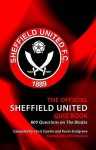 The Official Sheffield United Quiz Book. Authors, Chris Cowlin and Kevin Snelgrove - Chris Cowlin, Kevin Snelgrove, Neil Warnock