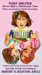 Toby Belfer Never Had a Christmas Tree/Toby Belfer's Seder - Pelican Publishing, Gloria Pushker, Gloria Teles Pushker