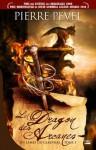 Le Dragon des Arcanes - Pierre Pevel