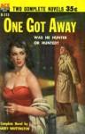 One Got Away / Shady Lady - Harry Whittington, Cleve F. Adams