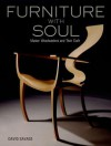 Furniture with Soul: Master Woodworkers and Their Craft - David Savage