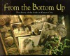 From the Bottom Up: The Story of the Irish in Kansas City - Pat O'Neill