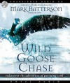 Wild Goose Chase: Rediscover the Adventure of Pursuing God (Audio) - Mark Batterson
