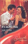 It's in His Kiss (Sensual Romance, #231) - Julie Kistler
