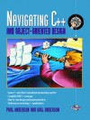 Navigating C++ and Object-Oriented Design (Bk/CD-ROM) - Paul Anderson, Gail Anderson