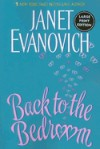Back To The Bedroom - Janet Evanovich