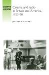 Cinema and Radio in Britain and America, 1920-60 - Jeffrey Richards