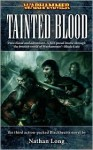 Tainted Blood - Nathan Long