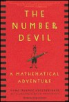 The Number Devil: A Mathematical Adventure (Turtleback) - Hans Magnus Enzensberger, Rotraut Susanne Berner, Michael Henry Heim