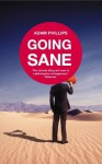 Going Sane - Adam Phillips
