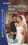 His Valentine Bride (Rx for Love) - Cindy Kirk