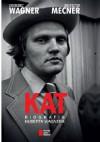 KAT. Biografia Huberta Wagnera - Krzysztof Mecner, Grzegorz Wagner