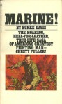 Marine! The Life of Chesty Puller - Burke Davis