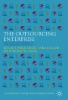 The Outsourcing Enterprise: From Cost Management to Collaborative Innovation - Leslie Willcocks, Sara Cullen, Andrew Craig