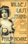 Wilde's Last Stand - Philip Hoare