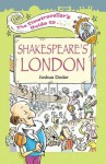 The Timetraveller's Guide to Shakespeare's London - Joshua Doder, Mark Davis, Watling Street Publishing