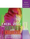 Excel 2007 for Scientists and Engineers (Excel for Professionals series) - Gerard M. Verschuuren