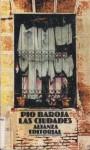 Las Ciudades - Pío Baroja