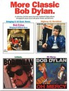 More Classic Bob Dylan - Music Sales Corp.