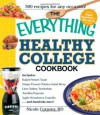 The Everything Healthy College Cookbook (Everything (Cooking)) - Nicole Cormier