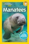 National Geographic Readers: Manatees - Laura Marsh
