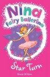 Star Turn: Star Turn No. 10 (Nina Fairy Ballerina) - Anna Wilson, Nicola Slater