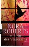 Im Licht des Vergessens - Nora Roberts, Christiane Burkhardt