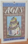 The Oxford Book of Ages (Oxford paperbacks) - Anthony Sampson, Sally Sampson