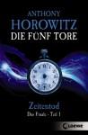 Zeitentod - Anthony Horowitz, Simone Wiemken