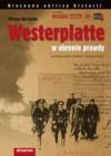 Westerplatte. W obronie prawdy - Mariusz Borowiak