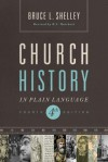 Church History in Plain Language - Bruce L. Shelley