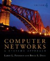 Computer Networks: A Systems Approach, Fourth Edition (The Morgan Kaufmann Series in Networking) - Larry L. Peterson, Bruce S. Davie