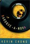 Baroque - A - Nova - Kevin Chong