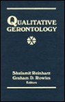 Qualitative Gerontology - Shulamit Reinharz