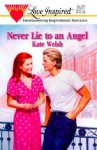 Never Lie to an Angel - Kate Welsh